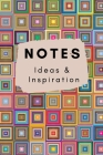 Notes Ideas and Inspiration: A Colourful Lined Journal For Writing Cover Image