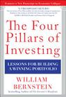 The Four Pillars of Investing: Lessons for Building a Winning Portfolio Cover Image