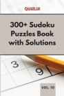300+ Sudoku Puzzles Book with Solutions VOL 10: Easy Enigma Sudoku for Beginners, Intermediate and Advanced. Cover Image