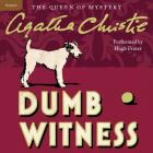 Dumb Witness: A Hercule Poirot Mystery (Hercule Poirot Mysteries (Audio) #16) Cover Image