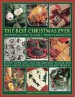 The Best Christmas Ever: 100 Practical Ways to Make a Perfect Celebration Cover Image