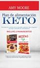 Ernährungsplan für die Ketogene Diät: mit einfachen Low-Carb Rezepten für Einsteiger enthält 2 Manuskripte: Low-Carb Kekse und Snacks + Low-Carb Meere Cover Image