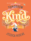 Tomorrow I'll Be Kind Cover Image