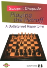Playing the Petroff: A Bulletproof Repertoire Cover Image