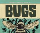Biggest, Baddest Book of Bugs Cover Image