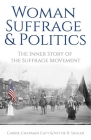 Woman Suffrage and Politics: The Inner Story of the Suffrage Movement Cover Image