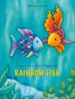 You Can't Win Them All, Rainbow Fish (Rainbow Fish (North-South Books) #1) Cover Image