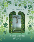 Tord Boontje: Enchanted World: The Romance of Design Cover Image