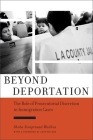 Beyond Deportation: The Role of Prosecutorial Discretion in Immigration Cases (Citizenship and Migration in the Americas) Cover Image