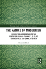 The Nature of Modernism: Ecocritical Approaches to the Poetry of Edward Thomas, T. S. Eliot, Edith Sitwell and Charlotte Mew (Routledge Studies in Twentieth-Century Literature) Cover Image