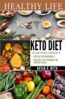 Keto diet: 2 manuscripts - Practical Keto Diet Cookbook For Everyday Meals, Keto Diet For Beginners Cover Image