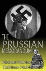 The Prussian Memorandum, A Mattie McGary + Winston Churchill 1930s Adventure Cover Image