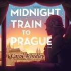 Midnight Train to Prague Lib/E Cover Image