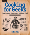 Cooking for Geeks: Real Science, Great Cooks, and Good Food Cover Image