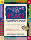 Making the Peace: A 15-Session Violence Prevention Curriculum for Young People Cover Image