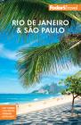 Fodor's Rio de Janeiro & Sao Paulo (Travel Guide #4) Cover Image