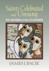 Saints Celebrated and Unsung: The Universal Call to Holiness Cover Image