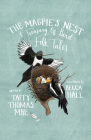 The Magpie's Nest: A Treasury of Bird Folk Tales Cover Image
