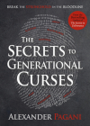The Secrets to Generational Curses: Break the Stronghold in the Bloodline Cover Image