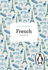 The Penguin French Phrasebook: Fourth Edition (Phrase Book, Penguin) Cover Image