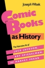 Comic Books as History (Studies in Popular Culture) Cover Image