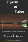 Charm of Favor: A true story of the rise of the Clinton Crime Syndicate Cover Image