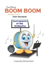Instruments of the Orchestra: Boom Boom the Bass Drum Cover Image