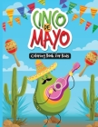 Cinco de Mayo Coloring Book for Kids: Sombreros for Everybody Cover Image