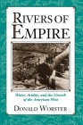 Rivers of Empire: Water, Aridity, and the Growth of the American West Cover Image
