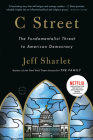 C Street: The Fundamentalist Threat to American Democracy Cover Image