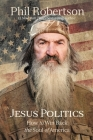 Jesus Politics: How to Win Back the Soul of America Cover Image