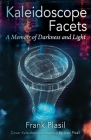 Kaleidoscope Facets: A Memoir on Darkness and Light Cover Image