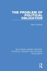 The Problem of Political Obligation Cover Image