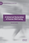 A Universal Declaration of Human Well-Being (Wellbeing in Politics and Policy) Cover Image