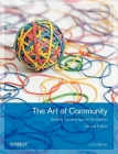 The Art of Community: Building the New Age of Participation Cover Image