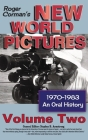 Roger Corman's New World Pictures, 1970-1983: An Oral History, Vol. 2 (hardback) Cover Image