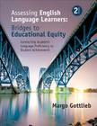 Assessing English Language Learners: Bridges to Educational Equity: Connecting Academic Language Proficiency to Student Achievement Cover Image