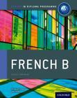 Ib French B: Course Book: Oxford Ib Diploma Program Cover Image