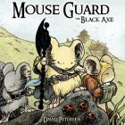 Mouse Guard Volume 3: The Black Axe Cover Image