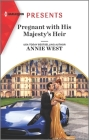 Pregnant with His Majesty's Heir (Royal Scandals #1) Cover Image