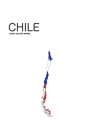 Chile: Notebook for recording amazing places, extraordinary destinations and spectacular locations Cover Image