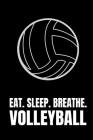 Eat. Sleep. Breathe. Volleyball: Composition Notebook For Volleyball Players Cover Image