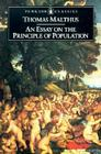 An Essay on the Principle of Population and A Summary View of the Principle of Population Cover Image