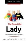 The Eternal Old Lady: Bank of England History & Development Cover Image