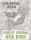 Forest Animal and Bird - Coloring Book - Echidna, Gorilla, Gecko, Tiger, and more Cover Image