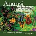 Anansi and the Alligator Eggs y Los Huevos del Caiman Cover Image