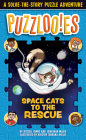 Puzzlooies! Space Cats to the Rescue: A Solve-the-Story Puzzle Adventure Cover Image