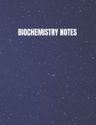 Biochemistry Notebook: Great for the busy student. Take notes while professor is teaching. Cover Image