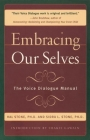 Embracing Ourselves: The Voice Dialogue Manual Cover Image