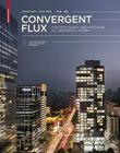 Convergent Flux: Contemporary Architecture and Urbanism in Korea Cover Image